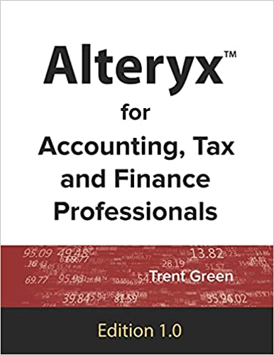 Alteryx for Accounting, Tax and Finance Professionals