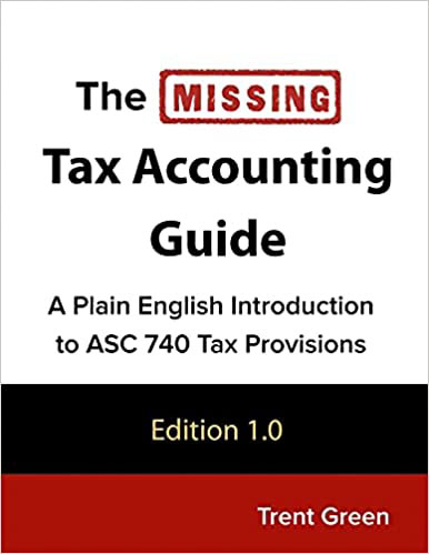 ASC 740 Tax Accounting in Plain English